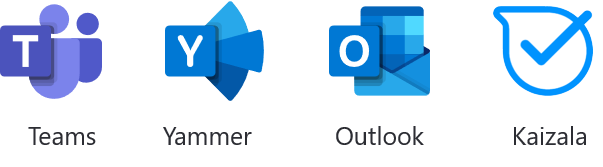 Teams, Yammer, Outlook, Kaizala