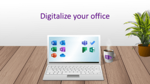 Digitalize your office